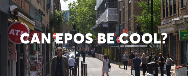 Can EPOS be cool? Captioned Shoreditch Brick Lane Photo