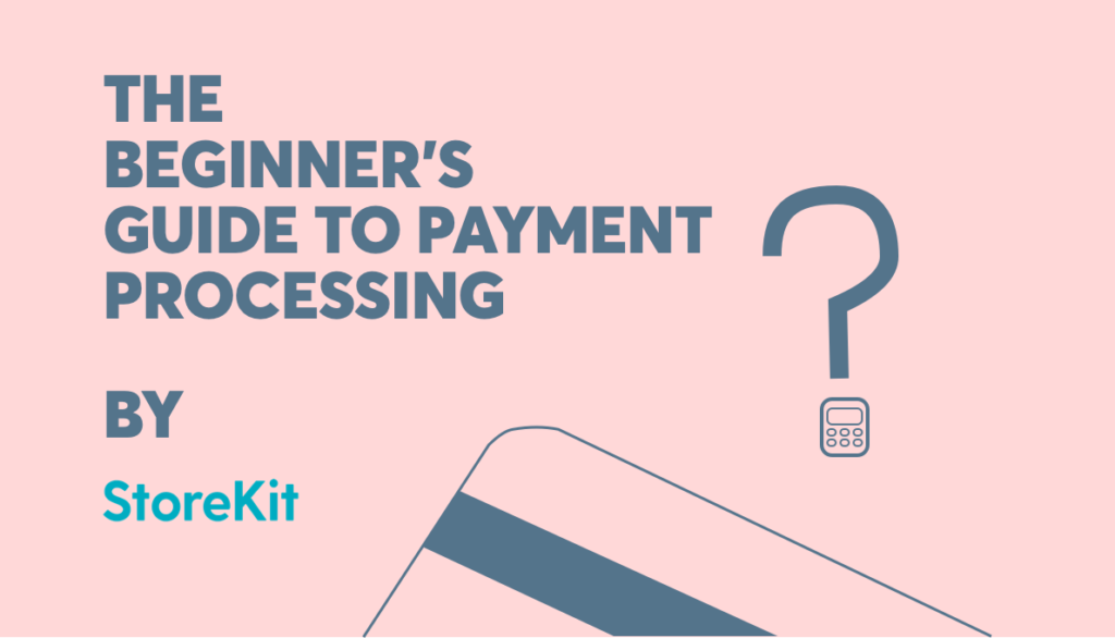Beginner's guide to payment processing